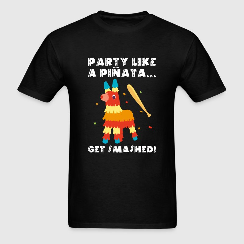 Party Like A Pinata - Men's T-Shirt