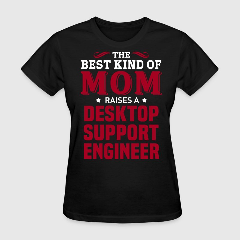 Desktop Support Engineer MOM - Women's T-Shirt