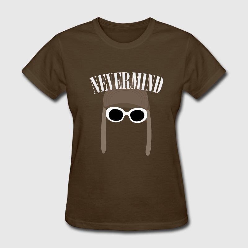 Nevermind - Women's T-Shirt