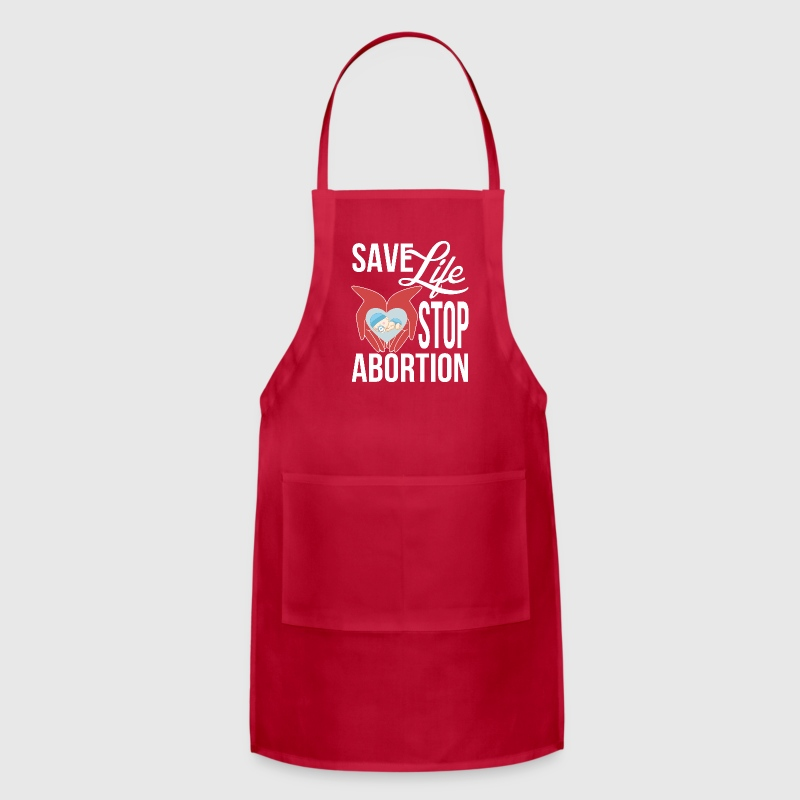 Save Life Stop Abortion Aprons - Adjustable Apron