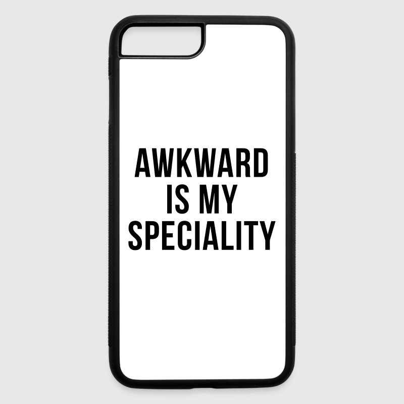 Awkward Specialty Funny Quote  Accessories - iPhone 7 Plus Rubber Case