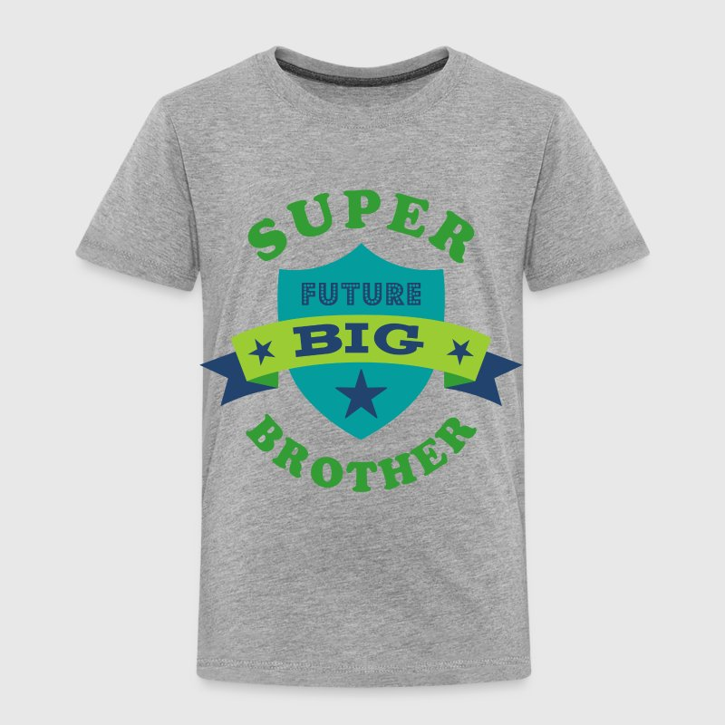 Super future big brother t shirt spreadshirt for Big brother shirts for toddlers carters