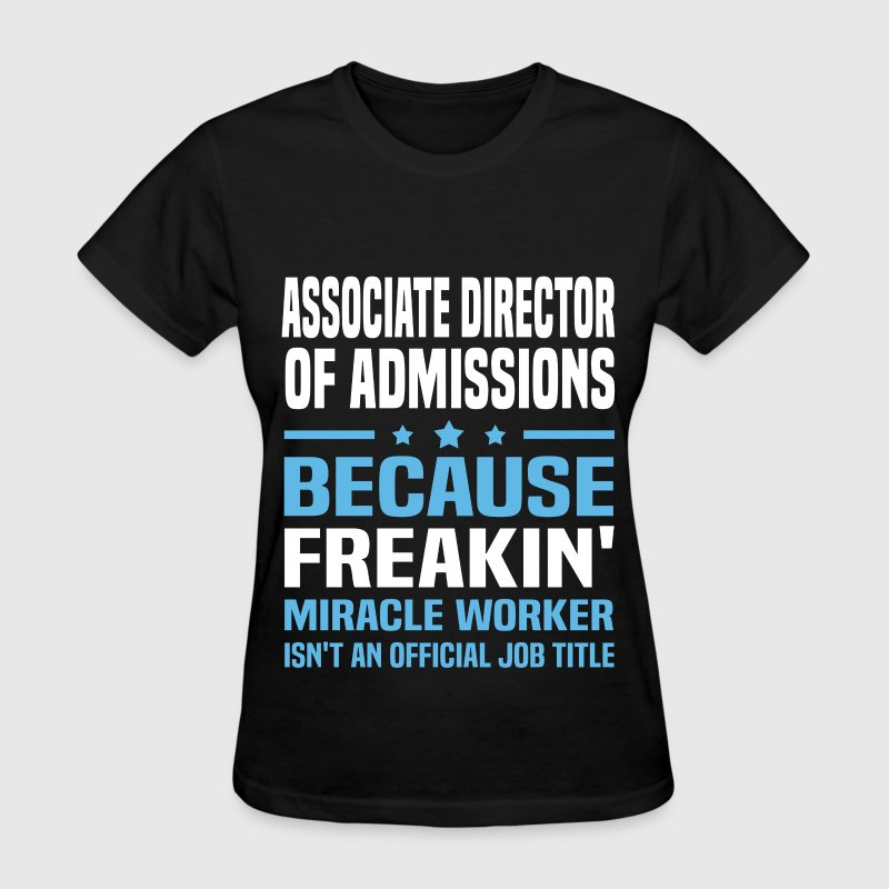 Associate Director of Admissions - Women's T-Shirt