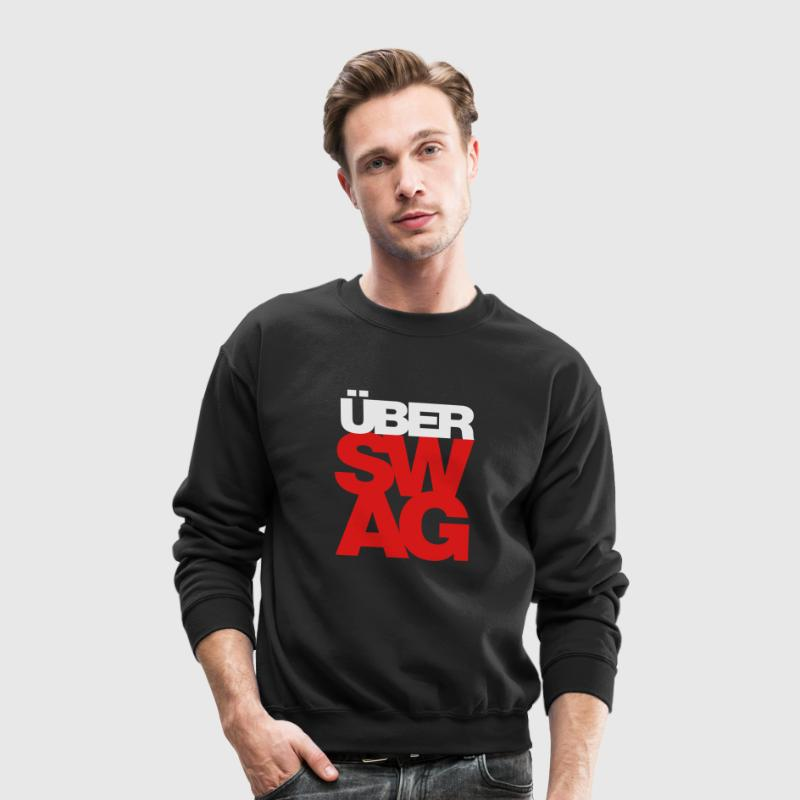 Über SWAG Long Sleeve Shirts - Crewneck Sweatshirt
