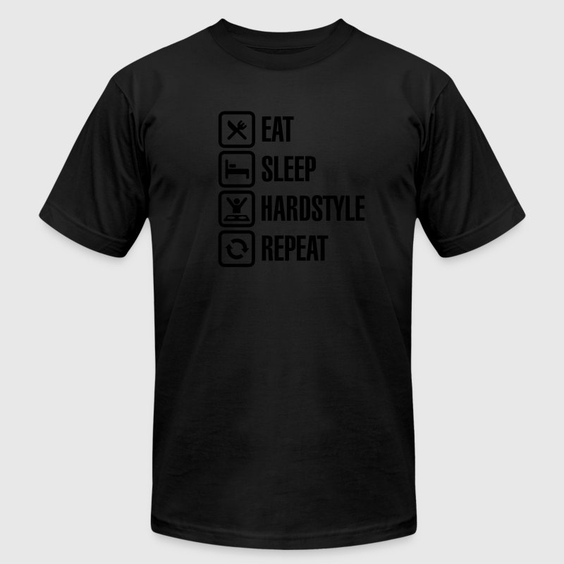 Eat Sleep hardstyle Repeat T-Shirts - Men's T-Shirt by American Apparel