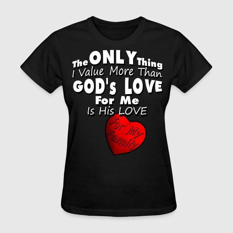God's Love T-Shirts - Women's T-Shirt
