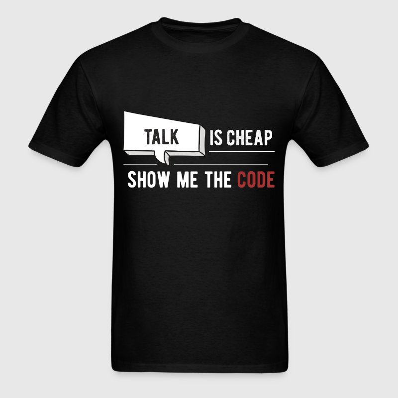 Developer - Talk is cheap, show me the code - Men's T-Shirt