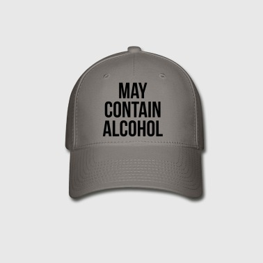 May Contain Alcohol Funny Quote Sportswear - Baseball Cap