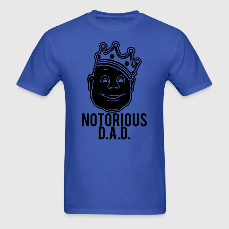 Notorious DAD T-Shirts - Men's T-Shirt