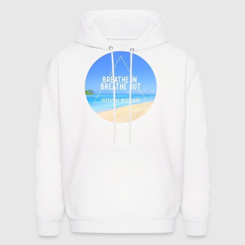 Breathe in breathe out Hoodies - Men's Hoodie