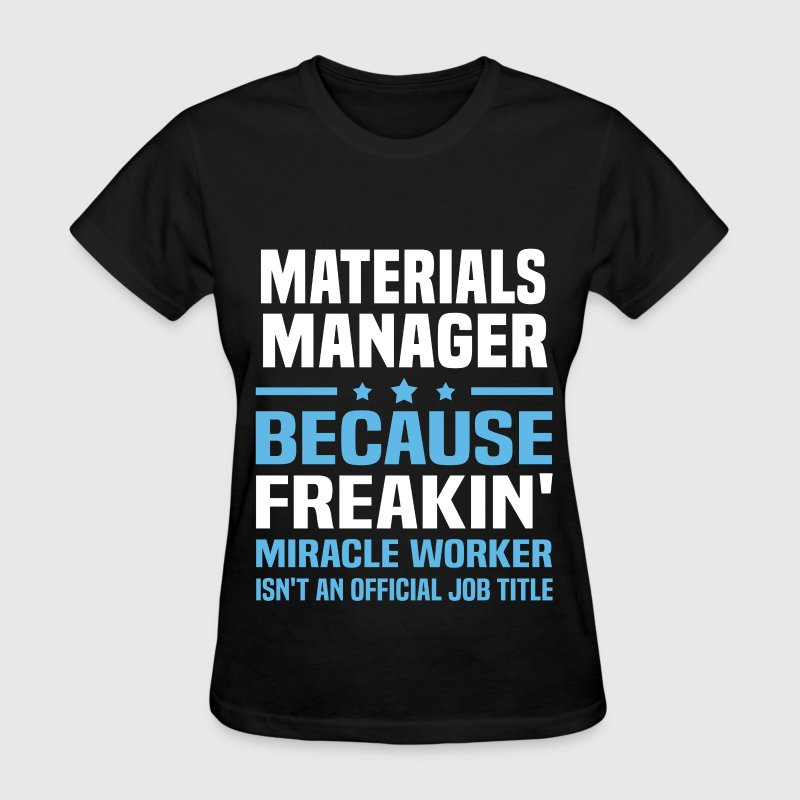 Materials Manager - Women's T-Shirt