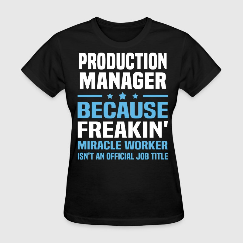 Production Manager - Women's T-Shirt