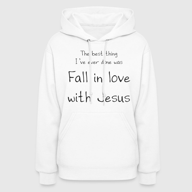 Fall in love w/Jesus Hoodies - Women's Hoodie