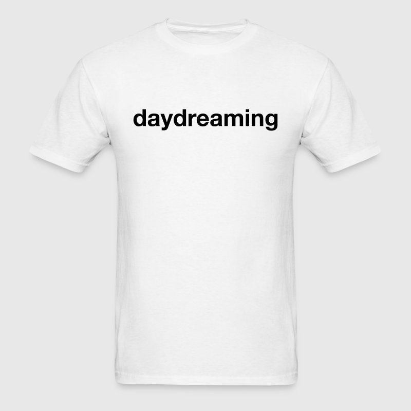daydreaming T-Shirts - Men's T-Shirt