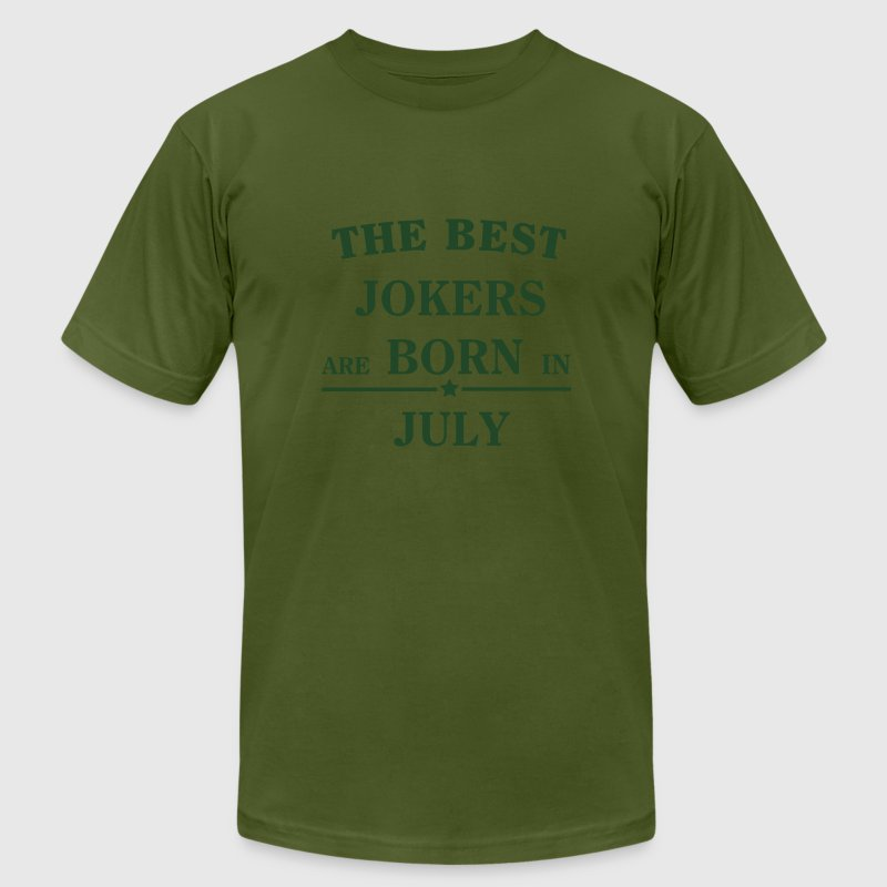 The best jokers are born in JULY T-Shirts - Men's Fine Jersey T-Shirt