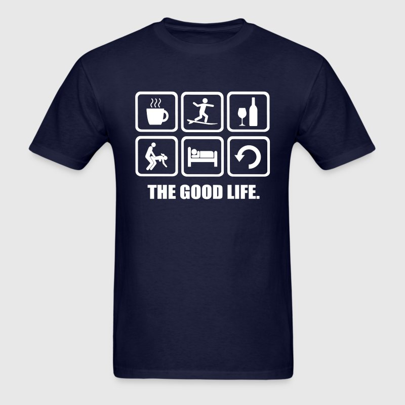 Surfing The Good Life - Men's T-Shirt