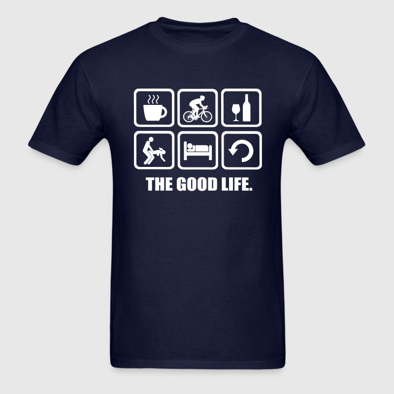 Cycling Rude The Good Life - Men's T-Shirt