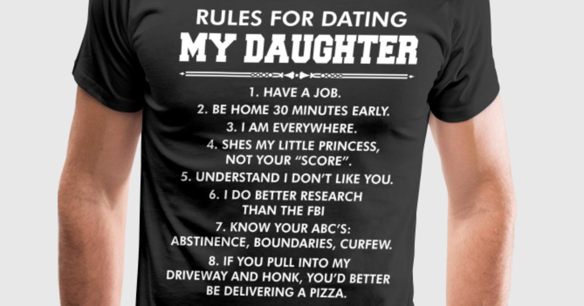 T shirt rules for dating my daughter bestellen