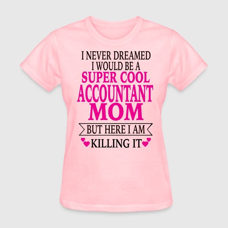 Accountant Mom - Women's T-Shirt