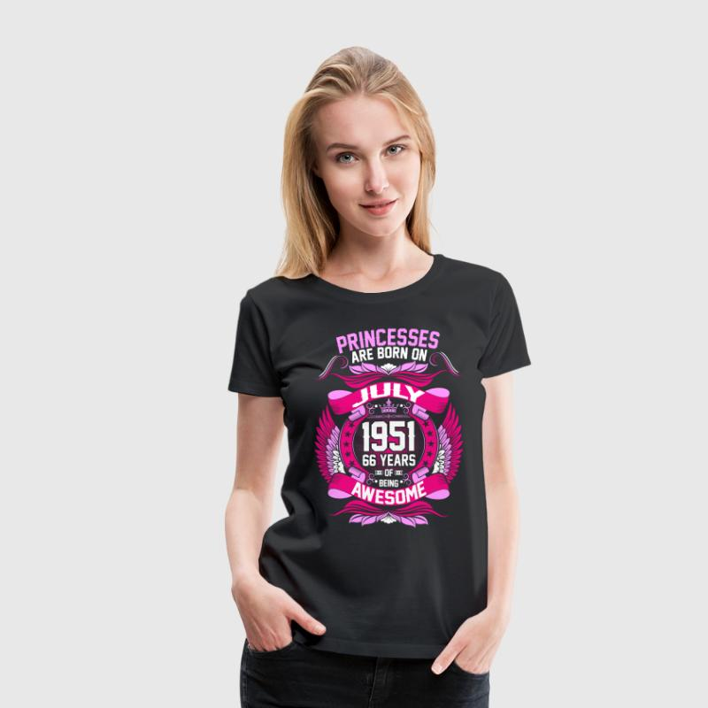 Princesses Are Born On July 1951 66 Years T-Shirts - Women's Premium T-Shirt