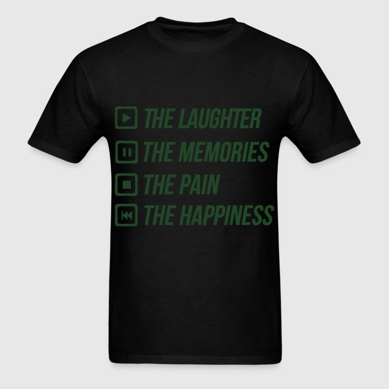 Play The Laughter Pause To Memories Stop The Pain T-Shirts - Men's T-Shirt