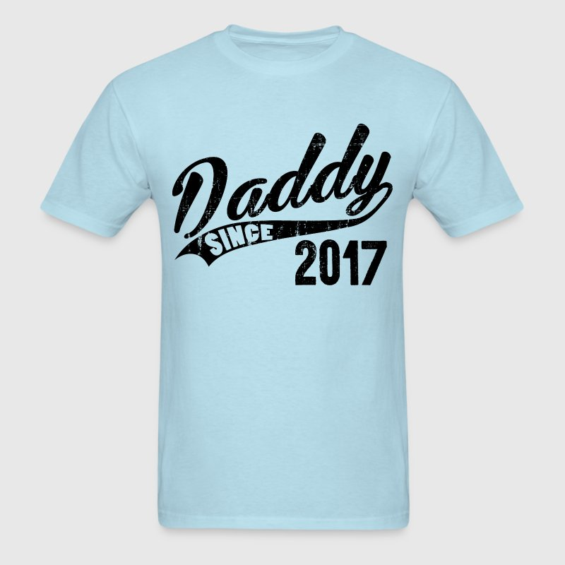 Daddy Since 2017 T-Shirts - Men's T-Shirt