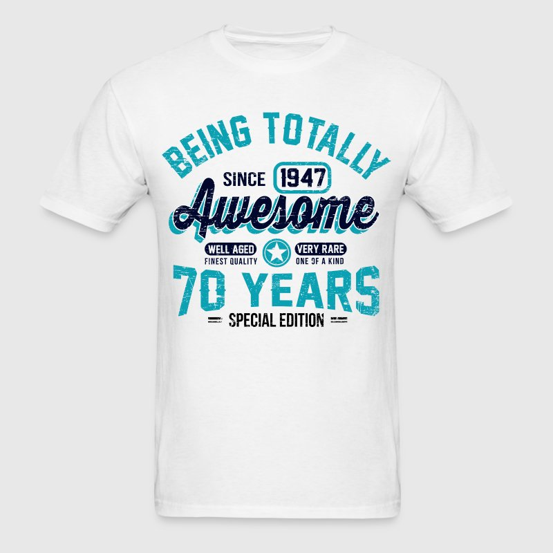 70 Years Of Being Awesome T-Shirts - Men's T-Shirt