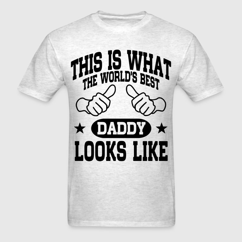 The World's Best Daddy T-Shirts - Men's T-Shirt