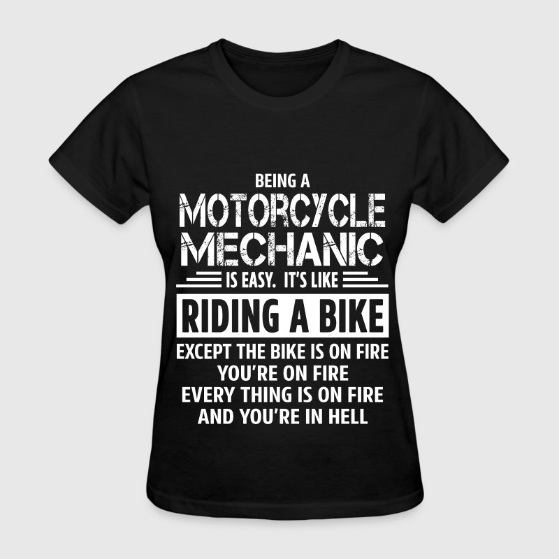 Motorcycle Mechanic - Women's T-Shirt