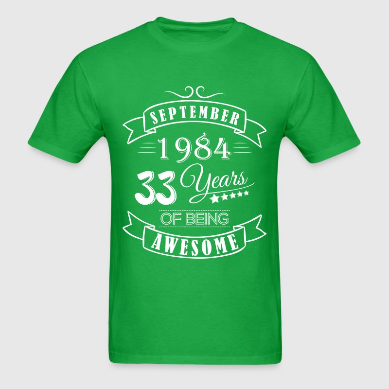 September 1984 33 Years of being awesome - Men's T-Shirt