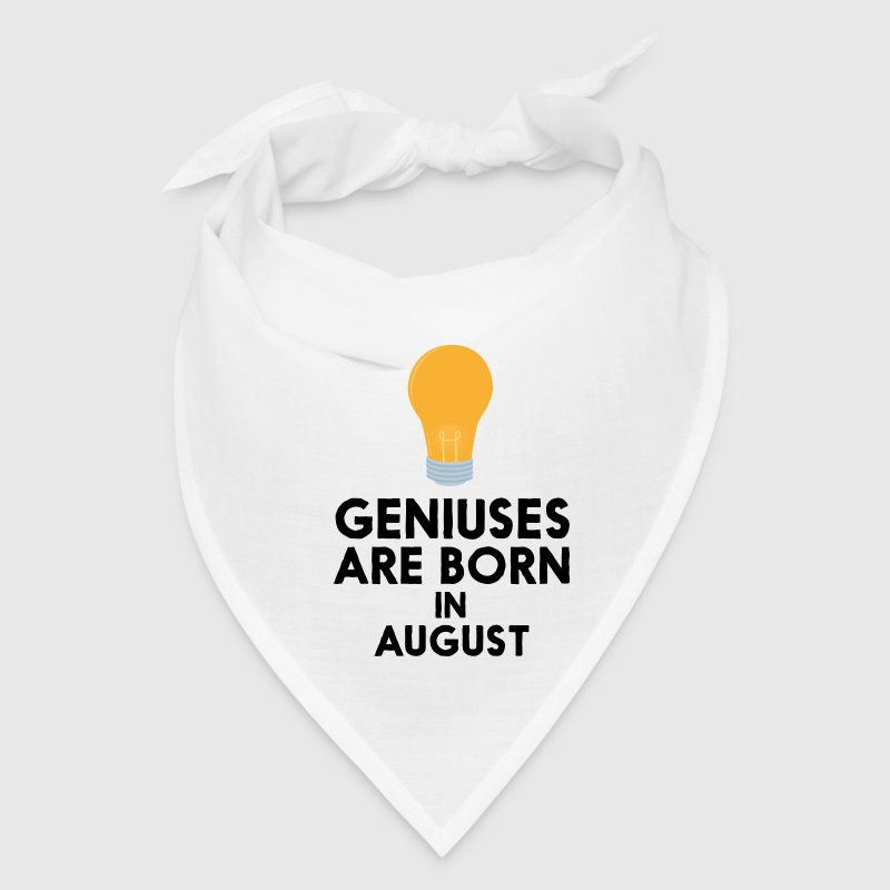 Geniuses are born in AUGUST S0itg Caps - Bandana