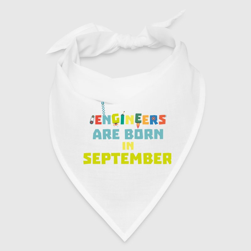 Engineers are born in September S0ow6 Caps - Bandana