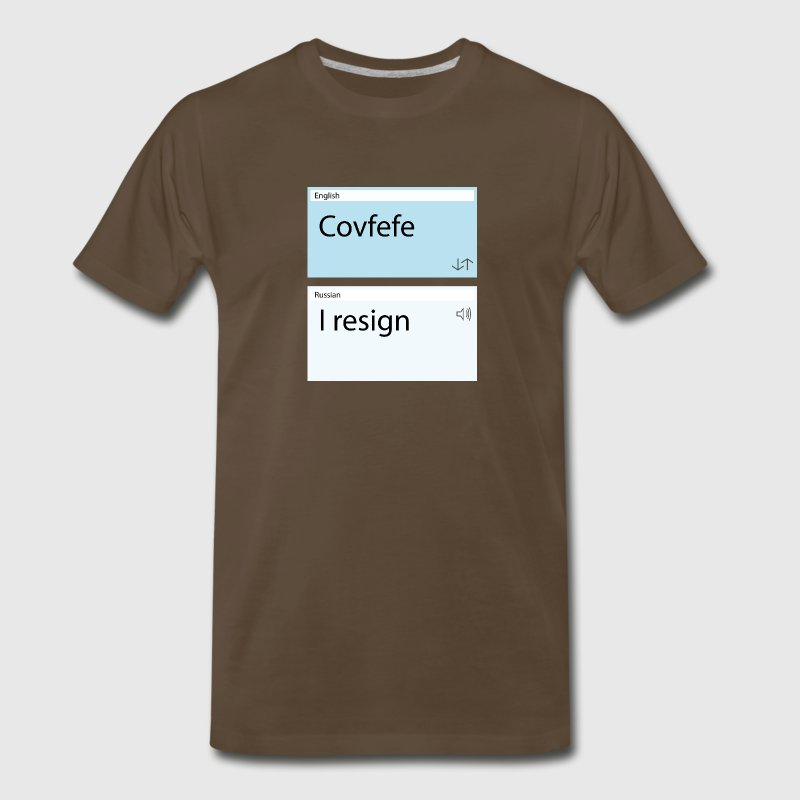 covfefe translation T-Shirts - Men's Premium T-Shirt
