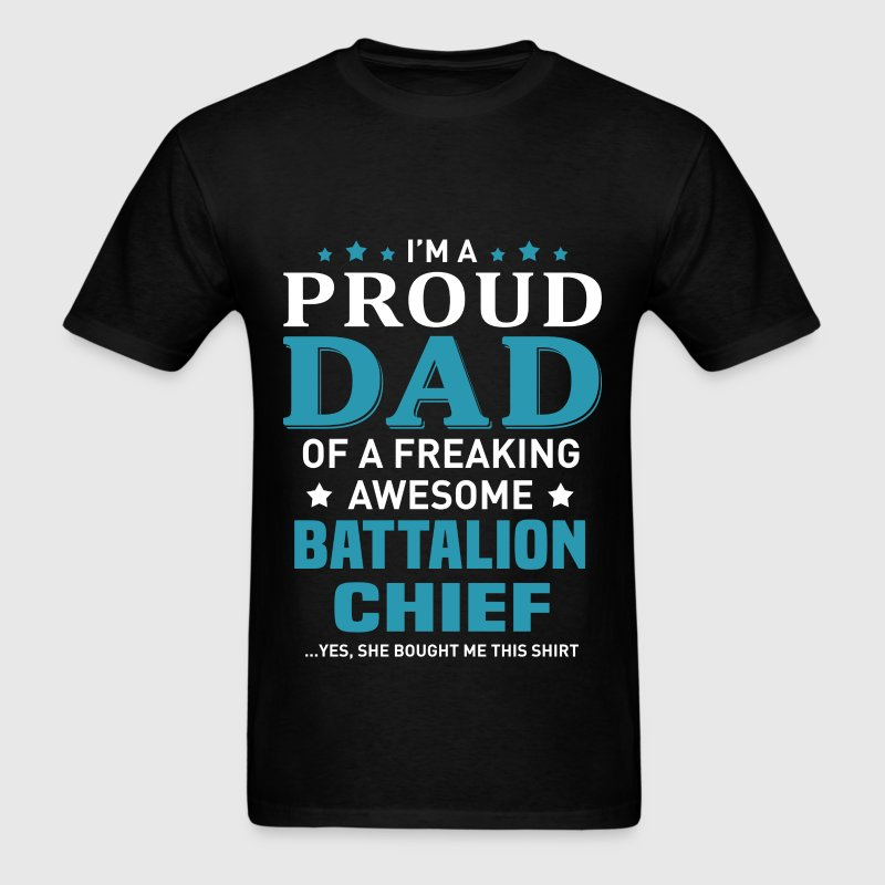 Battalion Chief's Dad - Men's T-Shirt