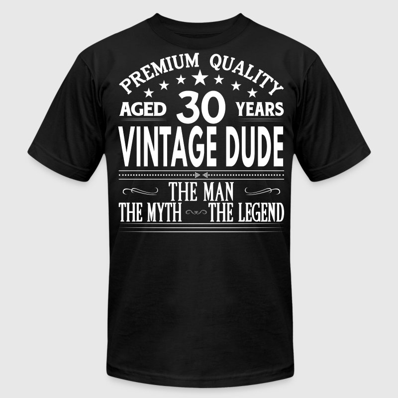 VINTAGE DUDE AGED 30 YEARS T-Shirts - Men's Fine Jersey T-Shirt