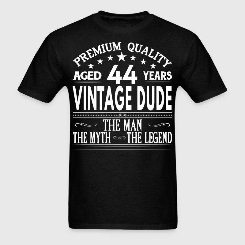 VINTAGE DUDE AGED 44 YEARS T-Shirts - Men's T-Shirt