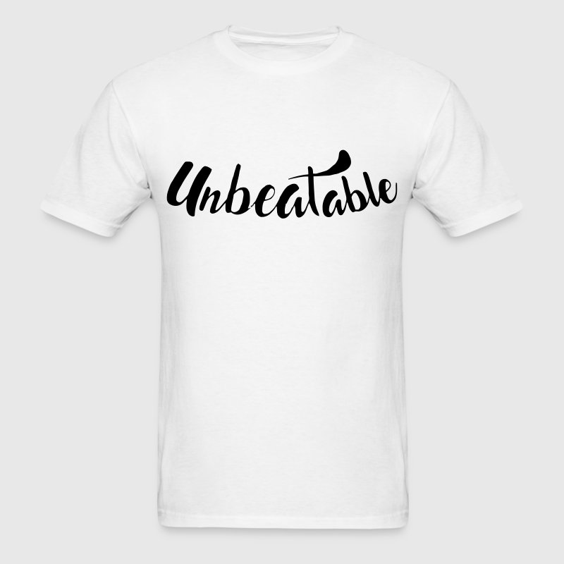 Unbeatable T-Shirts - Men's T-Shirt