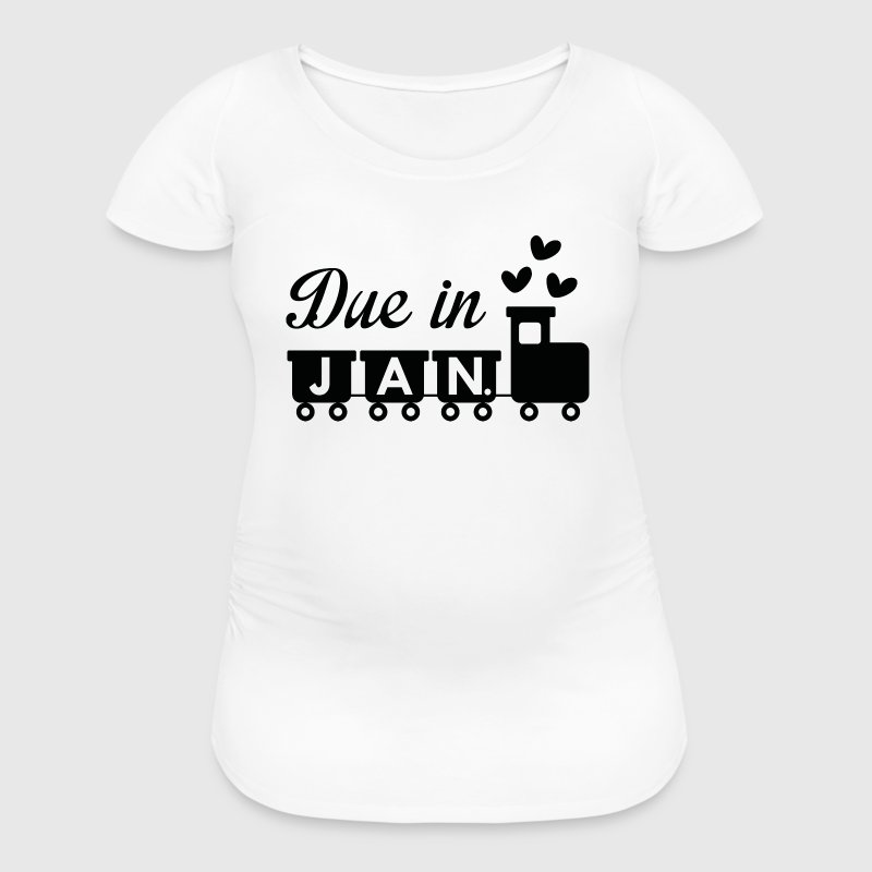 Due In January - Women's Maternity T-Shirt