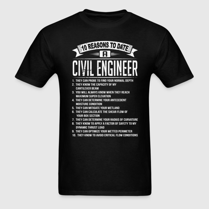 10 Reasons To Date a Civil Engineer T-Shirts - Men's T-Shirt