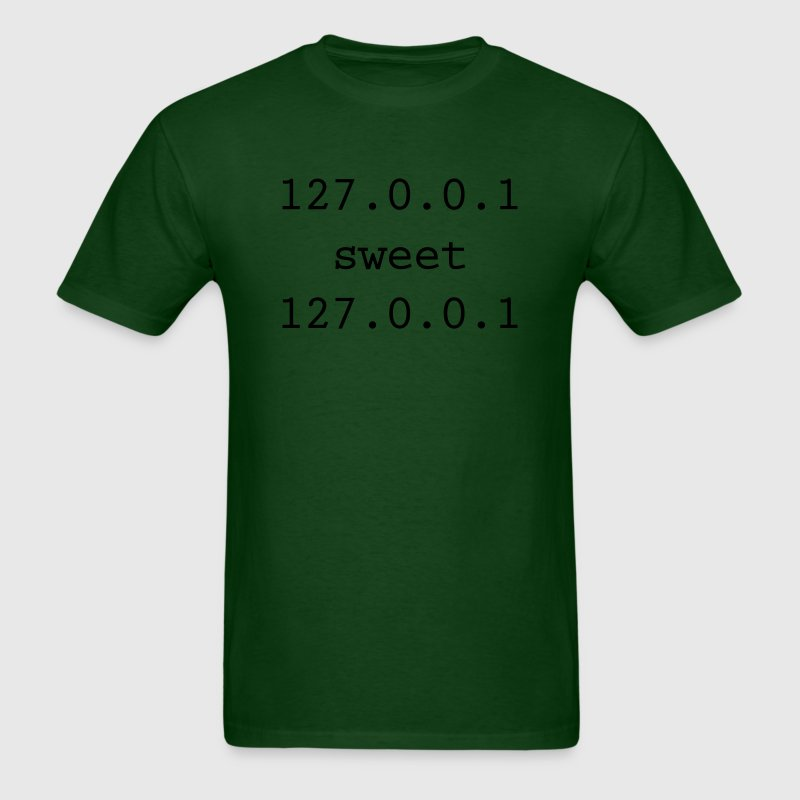 Home sweet home - 127.0.0.1 sweet 127.0.0.1 - Men's T-Shirt