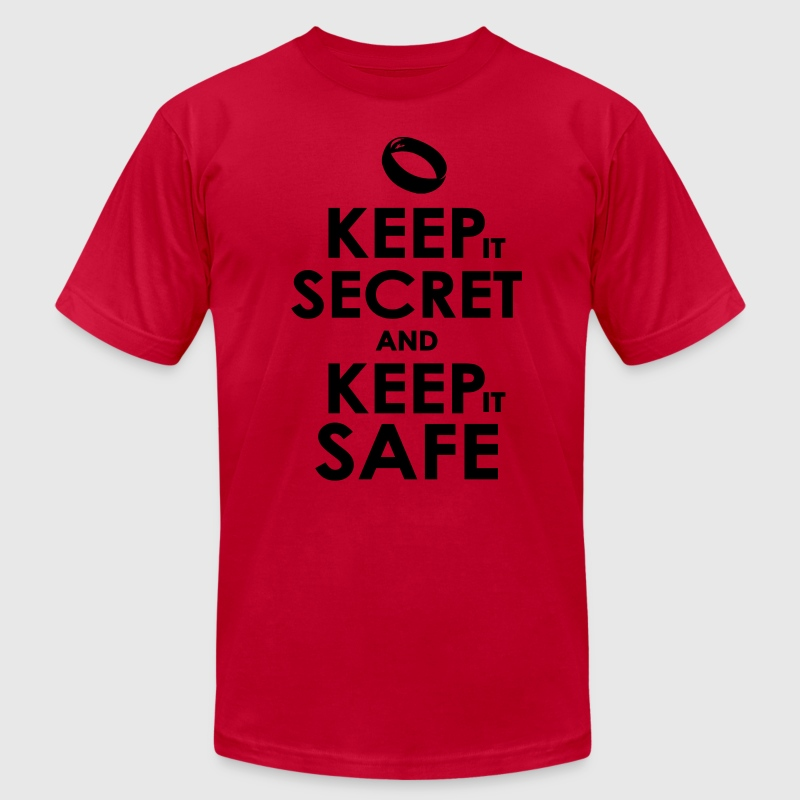 keep secret and keep safe T-Shirts - Men's T-Shirt by American Apparel