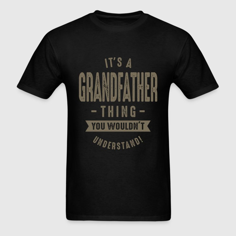 Grandfather Thing - Men's T-Shirt