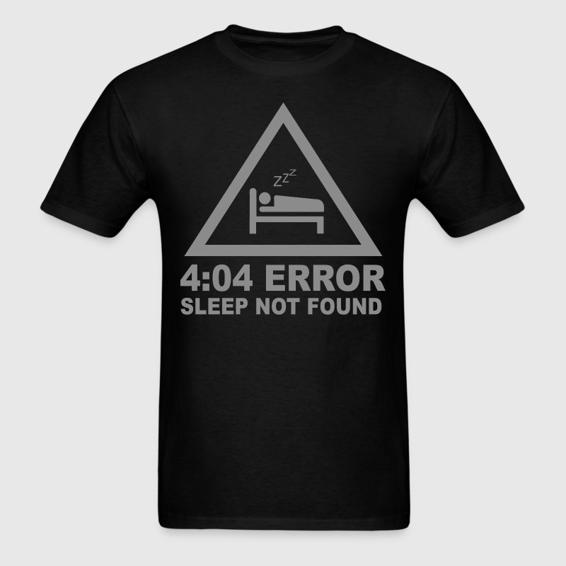 404 eror sleep not found - Men's T-Shirt