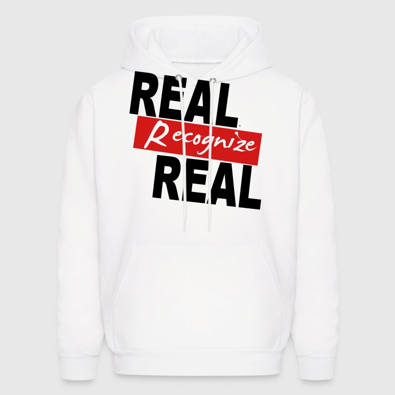 REAL RECOGNIZE REAL Hoodies - Men's Hoodie
