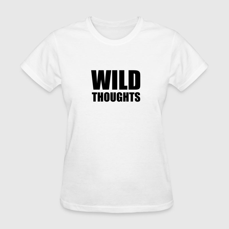 Wild thoughts T-Shirts - Women's T-Shirt