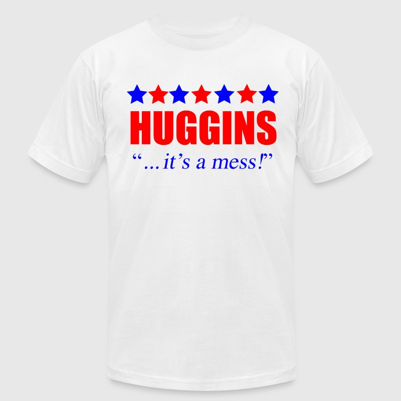 Marty Huggins It's A Mess The Campaign T-Shirts - Men's T-Shirt by American Apparel