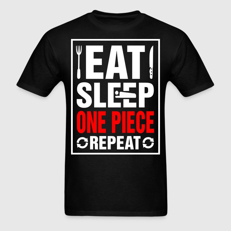 Eat Sleep One Piece Repeat - Men's T-Shirt