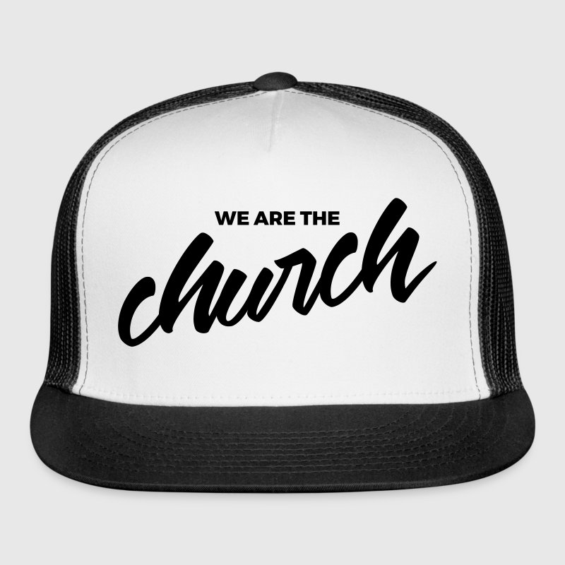Snap back - We are the Church - retreatshirts.com - Trucker Cap