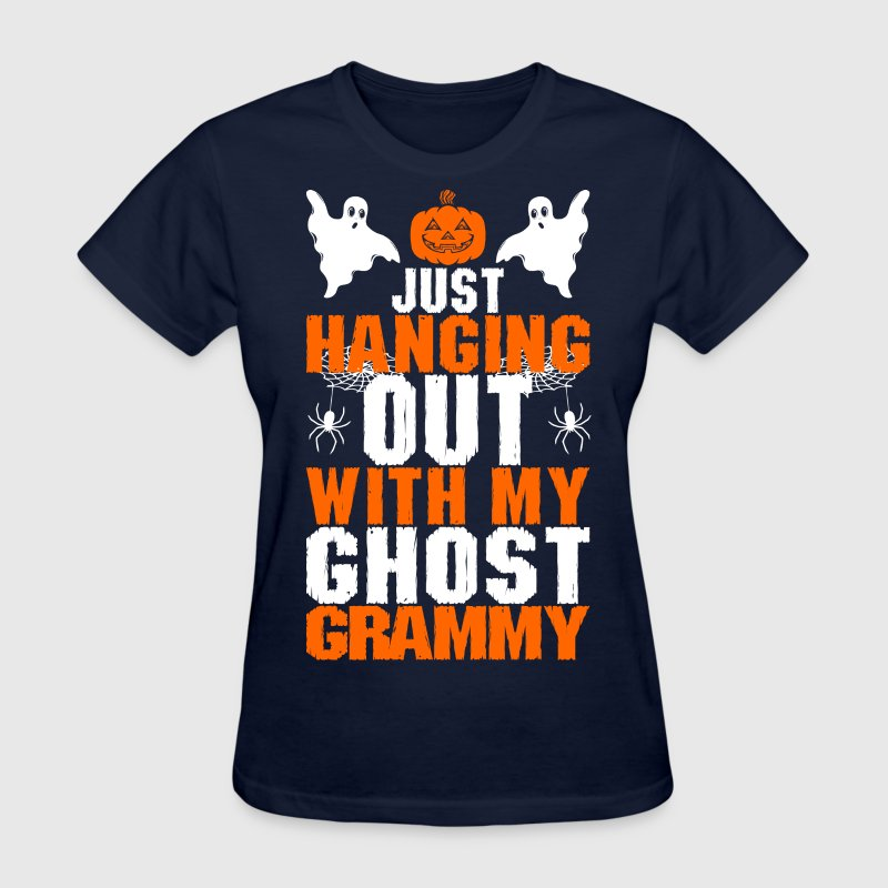Just Hanging Out With My Ghost Grammy - Women's T-Shirt