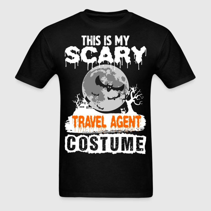 This is my Scary Travel Agent Costume - Men's T-Shirt